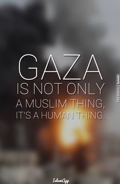 You don't have to be Muslim to care for Palestinians you just have to be a human with a heart