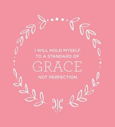 Grace not perfection #quote
