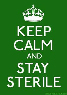 don't cross that sterile field! lol #nurse