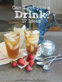 Family Home and Life: Can I Get You Something To Drink? 17 Ideas