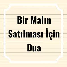 Bir Malın Satılması İçin Dua - Pin to Pin Quran Pak, Holy Quran, Letter Board, Allah, Prayers, Quotes, Aspirin, Gardening, Health