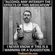 Warning or suggestion? Check out TheBeerLife.com!