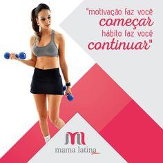 Hábitos não são fáceis de mudar, mas a motivação certa no início pode transformar radicalmente aqueles costumes antigos que você quer deixar para trás ;) Comece o dia inspirada com a #MamaLatina <3 www.mamalatina.com.br #habitos #mudança #motivação #mamalatinabrasil #roupafeminina #moda #fitness #inspiração