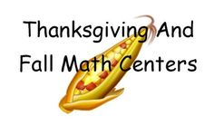 This is a 54 page collection of Thanksgiving/Fall themed math activities for centers.  Although I've created them with centers in mind, they could be adapted to use as whole class activities as well.The File Includes:-6 centers!-Teacher AND student directions for each center.