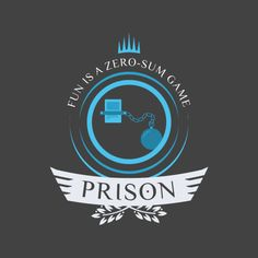 Prison shirt design for magic the gathering #mtg #shirt #design #prison #humor #magicthegathering