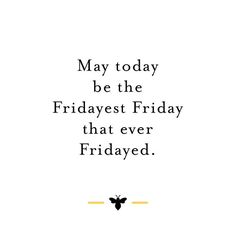 And so it begins...Have a beautiful weekend! Quote from @arcraigster #burtsbeesbaby #quote #friday #weekend