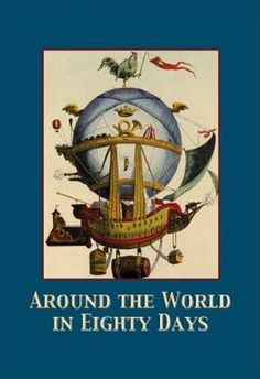 Around the World in 80 Days - great theme for a party!