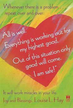 416 best images about Affirmations - Louise Hay on . Good Thoughts, Positive Thoughts, Positive Vibes, Positive Quotes, Positive People, Great Quotes, Me Quotes, Motivational Quotes, Inspirational Quotes