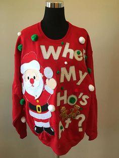 Ugly Christmas Sweater Party Naughty Santa Where My Hos At Tacky Christmas Party, Best Ugly Christmas Sweater, Diy Christmas, Christmas Outfits, Christmas Stuff, Ugly Sweater Contest, Ugly Sweater Party, Naughty Santa, Elf Costume
