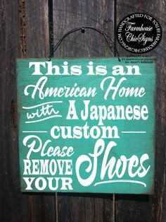 Please Remove Shoes Sign No American Home Anese Custom Take Your Off