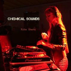 CHEMICAL SOUNDS by RitaGherz | Rita Gherz | Free Listening on SoundCloud