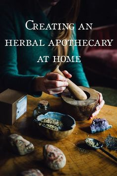 Creating an Herbal Apothecary at Home