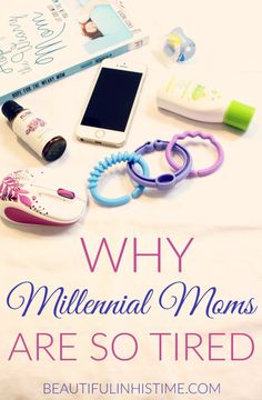 WHY MILLENNIAL MOMS ARE SO TIRED