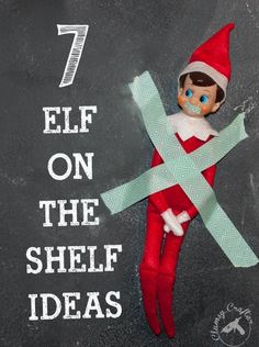 Elf on the Shelf ideas complete with pictures — Clumsy Crafter