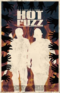 Hot Fuzz - Minimal Movie Poster by Bill Pyle Alternative Art, Alternative Movie Posters, Minimal Movie Posters, Film Posters, Minimalist Poster, Minimalist Art, Toulouse, Fan Poster, See Movie