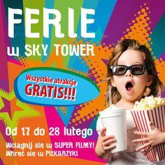 Ferie w Galerii Handlowej Sky Tower 17-28 lutego Repertuar: http://galeria.skytower.pl/wydarzenia/1022-bezplatne-kino-na-ferie-2014.html