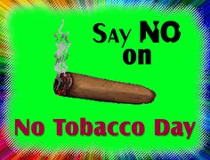 Say no to tobacco with this awareness ecard. Free online Say No To Tobacco ecards on No Tobacco Day Quit Tobacco, World No Tobacco Day, What Happened To You, Funny Cards, Name Cards, Smell Good, Card Sizes, Live Life, Postcards