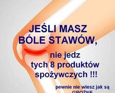 zdrowie.hotto.pl-bole-stawow-nie-jedz-tych-produktow-spozywczych-szkodza Health Diet, Health Fitness, Home Remedies, Helpful Hints, Wellness, Personal Care, Good Things, Tips, Blog