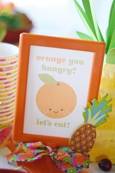 """Tutti Frutti Party 4"""" x 6"""" Orange You Hungry Sign Instant PDF Download Two-tti, Kawaii Fruit, Pineapple, Watermelon, Apple Buffet Table by EmilyEntertains on Etsy"""
