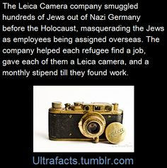 The Leica Freedom Train was a rescue effort in which hundreds of Jews were smuggled out of Nazi Germany before the Holocaust by Ernst Leitz II of the Leica Camera company, and his daughter Elsie Kuehn-Leitz. To help his Jewish workers and colleagues,. The More You Know, Look At You, Did You Know, Give It To Me, Wtf Fun Facts, Funny Facts, Random Facts, Leica Camera, Nikon Dslr