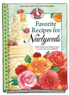 NEW Gooseberry Patch FAVORITE RECIPES for NEWLYWEDS Spiral Blank Recipe Book