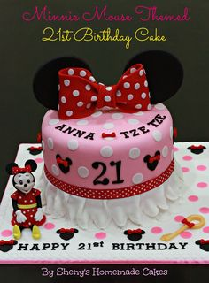 1st Birthday Cakes For Girls | Sheny's Homemade Treats: Minnie Mouse Themed 21st Birthday Cake