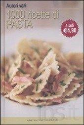 Mille ricette di pasta