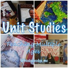 Unit Studies with Multiple Ages at Hodgepodge - our favorites! #homeschool