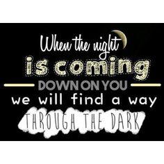 letra de la cancion through th dark