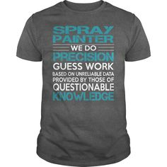 Awesome Tee For Spray Painter, Order HERE ==> https://www.sunfrog.com/LifeStyle/Awesome-Tee-For-Spray-Painter-100502710-Dark-Grey-Guys.html?6789, Please tag & share with your friends who would love it , #christmasgifts #renegadelife #jeepsafari