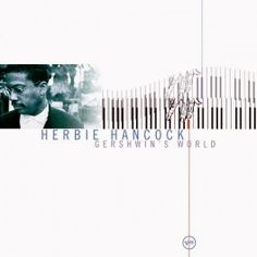 Herbie Hancock Gershwin's World 2LP 180 Gram Vinyl Universal Play 33 Verve Pallas Pressing Germany - Vinyl Gourmet