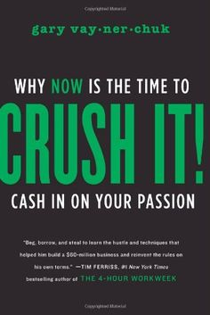 """Read """"Crush It! Why NOW Is the Time to Cash In on Your Passion"""" by Gary Vaynerchuk available from Rakuten Kobo. In *Crush It!,*online marketing trailblazer Gary Vaynerchuk tells business owners what they need to do to boost their sa. Good Books, Books To Read, My Books, Free Books, Reading Lists, Book Lists, It Pdf, Personal Development Books, Finance Books"""