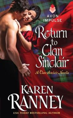 BOOK TOUR | RETURN TO CLAN SINCLAIR by Karen Ranney ~ Excerpt + Giveaway! http://thelustyliterate.wordpress.com/2014/12/24/book-tour-return-to-clan-sinclair-by-karen-ranney-excerpt-giveaway/