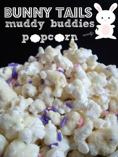 shaken together: {taste this} bunny tails {muddy buddies popcorn} ~ a sweet & salty Easter treat