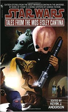 Tales from Mos Eisley Cantina (Star Wars): Kevin J. Anderson: 9780553564686: Amazon.com: Books