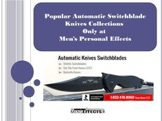 Men's Personal Effect has a huge collection of well-designed and well-integrated knives that comes with optimum quality and reasonable price tags. For details best switchblade knife visit http://www.menseffects.com/