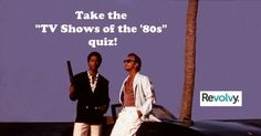 """Take the """"TV Shows of the 1980s"""" quiz on http://www.revolvy.com How well do you know these famous TV shows from the eighties?"""
