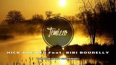 Nick Brewer Feat . Bibi Bourelly -Talk To Me (Sammy Porter Remix)