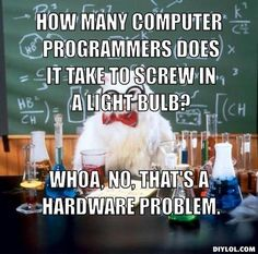 computer memes Cat | How many computer programmers does it take to screw in a light bulb ...
