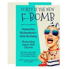 Funny Retro 40th Birthday F-Bomb Invitation 40th Birthday Invitation Wording, Invites, Shower Invitations, 40th Birthday Parties, Birthday Fun, Birthday Quotes, Create Your Own Invitations, Party Supplies, Hair Turban