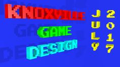 Knoxville Game Design July 2017 - Godot Engine