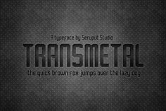 Transmetal Font by Graptail on @creativemarket