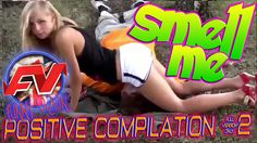 Positive compilation #2 «Smell me»