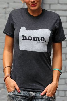 Oregon Home T  ( only lived there a year and a half but it got under my skin, so I totally agree! )