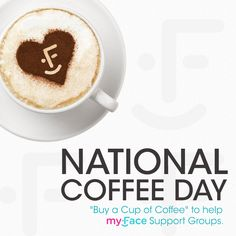 "It's National Coffee Day! We're asking all of our supporters to ""Buy a Cup of Coffee"" & help myFace Support Groups. Learn how YOU can help a myFace Kid! https://www.myface.org/national-coffee-day #NationalCoffeeDay #Coffee #SocialGood #DoGood"