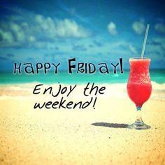 Have A Great Weekend Friends ~EmmaJones2.0