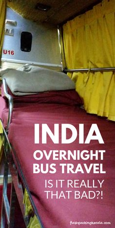 Backpacking India travel tips for south asia. overnight sleeper bus. Getting around india by bus. delhi, rajasthan, jaipur, udaipur, mumbai, goa, kerala, hampi. outdoor culture travel tips. beautiful places for world bucket list, wanderlust inspiration. #flashpackingkerala