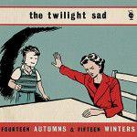 The Twilight Sad: Limited Double Vinyl RSD14