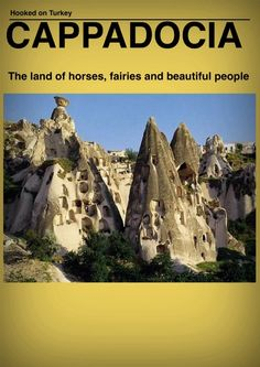 Cappadocia : The land of fairies, horses and beautiful people. Do you know about the urband legend of fairies?