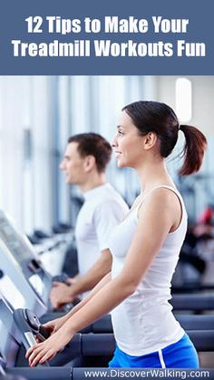 How to Make Treadmill Workouts Less Boring & More Fun.  12 Tips to help you look forward to working out on your treadmill each day.  #treadmill #walking http://www.discoverwalking.com/blog/make-treadmill-workouts-less-boring-fun.php